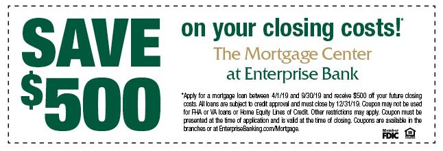 Enterprise Bank Mortgage Coupon
